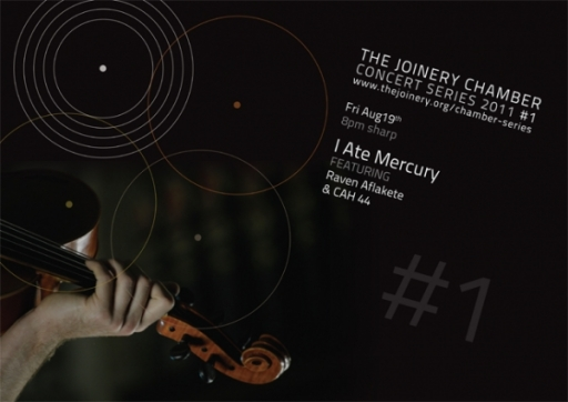 The Joinery Chamber Concert Series 1 - I Ate Mercury featuring Raven Aflakete and CAH 44