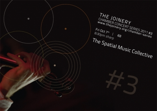 The Joinery Chamber Concert Series 3 -The Spatial Music Collective