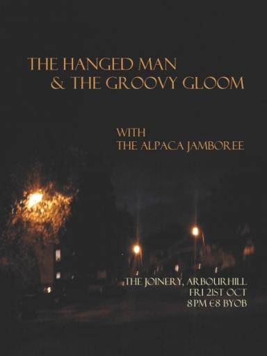 The Hanged Man & The Groovy Gloom // The Alpaca Jamboree