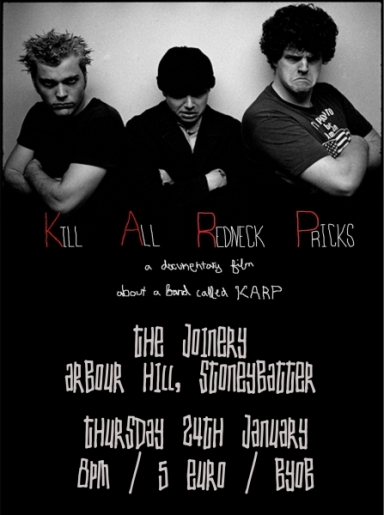 'Kill All Redneck Pricks: A Documentary Film about a Band Called KARP' Screening