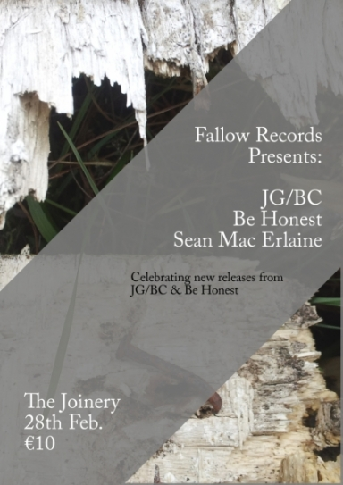 Fallow Records - Be Honest & JG/BC Release