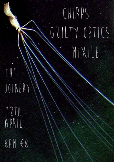 Chirps / Guilty Optics / miXile