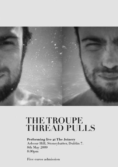 The Troupe/Thread Pulls